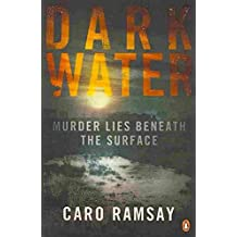 [(Dark Water)] [By (author) Caro Ramsay] published on (August, 2010)