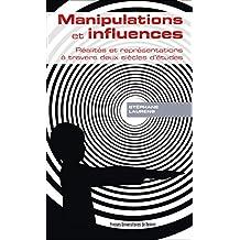 Manipulations et influences