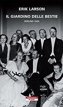 Il giardino delle bestie: Berlino 1934 (Bloom Vol. 52)