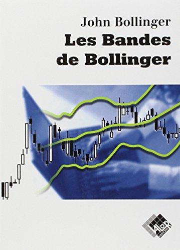 Les Bandes de Bollinger par John Bollinger
