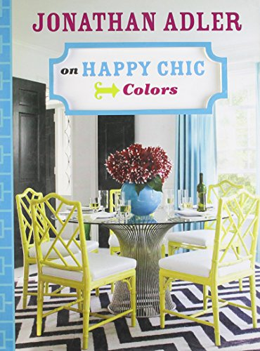 jonathan-adler-on-happy-chic-colors-by-jonathan-adler-7-jan-2011-hardcover