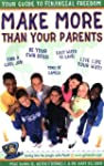 Make More Than Your Parents: Your Gui...
