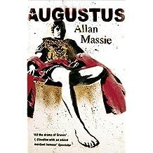 Augustus (Sceptre 21's) by Allan Massie (2006-12-28)