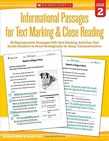 Informational Passages for Text Marking & Close Reading: Grade 2: 20 Reproducible Passages with Text-Marking Activities That Guide Students to Read Strategically for Deep