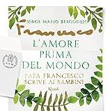 Image de L'amore prima del mondo: Papa Francesco scrive ai bambi