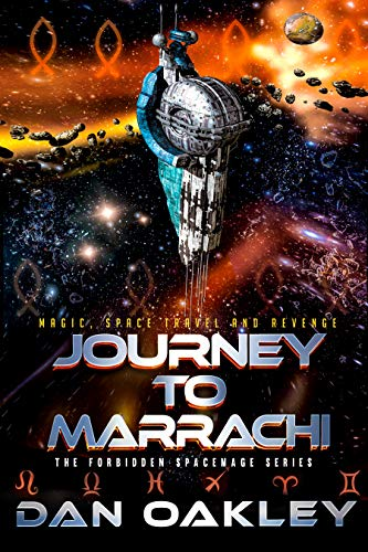 Journey to Marrachi (The Forbidden Spacemage Series Book 2) (English Edition)