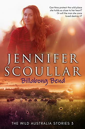 Billabong Bend (The Wild Australia Stories Book 3) by Jennifer Scoullar