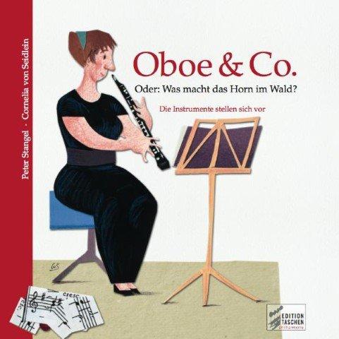 Oboe + Co oder Was macht das Horn im Wald - arrangiert für Buch - mit CD [Noten / Sheetmusic] Komponist: Stangel Peter