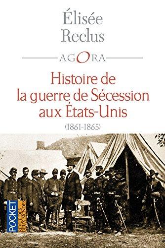 Histoire de la Guerre de Scession aux tats-Unis 1861-1865