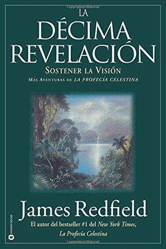 La Décima Revelacion por James Redfield