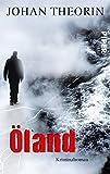 Öland: Kriminalroman (Öland-Reihe, Band 1)