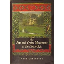 The Arts and Crafts Movement in the Cotswolds (Art/Architecture)