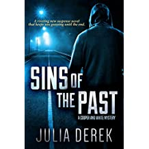 Sins of the Past: A riveting suspense novel that keeps you guessing until the end (A Cooper and White Mystery Book 1) (English Edition)