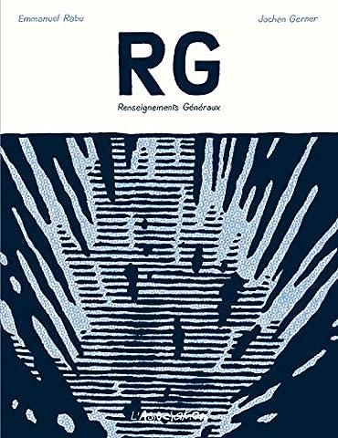 RG : Renseignements Généraux : Lecture chromatique des aventures de