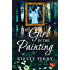 The Girl in the Painting (The Rossetti Mysteries Book 2)