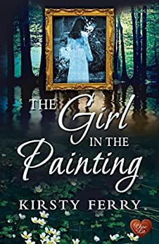 The Girl in the Painting (The Rossetti Mysteries Book 2) by [Ferry, Kirsty]