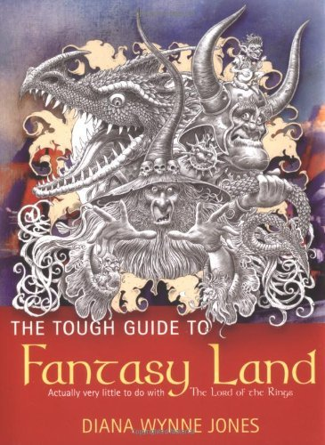 The Tough Guide to Fantasyland (GollanczF.) by Diana Wynne Jones (2004-11-18) par Diana Wynne Jones
