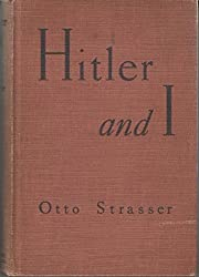 Hitler and I / by Otto Strasser ; translated by Gwenda David and Eric Mosbacher