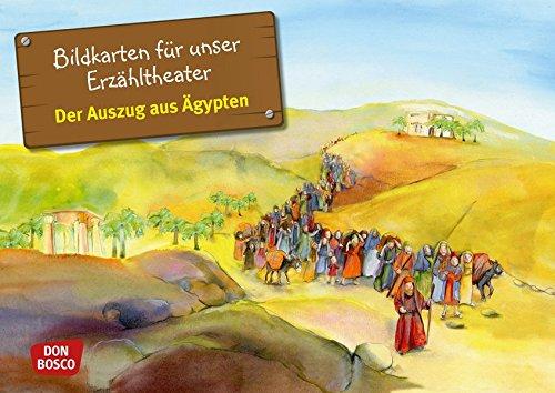 Der Auszug aus Ägypten - Bildkarten für unser Erzähltheater. Entdecken. Erzählen. Begreifen. Kamishibai Bildkartenset. (Bibelgeschichten für unser Erzähltheater)