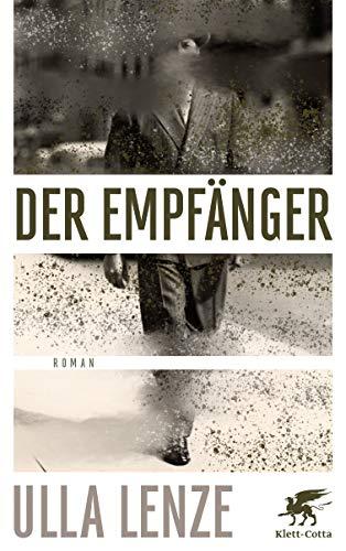 Buchseite und Rezensionen zu 'Der Empfänger: Roman' von Ulla Lenze