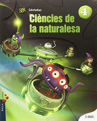 Ciències de la naturalesa 4t primària superpixèpolis la (projecte superpixèpolis)