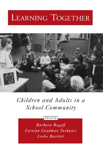 Learning Together: Children and Adults in a School Community (Psychology)