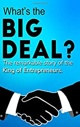 The King of Entrepreneurs: How he went from paperboy to property magnate. All the ideas - all the insights.