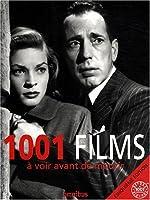 1001 films - A voir avant de mourir de Steven Jay Schneider
