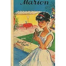Marion. Eine Erzählung der Goldköpfchen-Reihe. (Marion - Goldköpfchen-Reihe Bd.13)