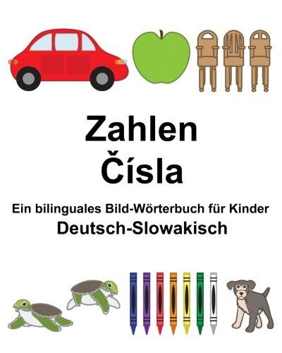 Deutsch-Slowakisch Zahlen Ein bilinguales Bild-Wörterbuch für Kinder (FreeBilingualBooks.com)