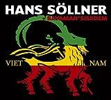 Songtexte von Hans Söllner & Bayaman'Sissdem - Viet Nam