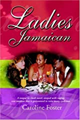 Ladies Jamaican by Caroline Foster (2004-10-10) Paperback