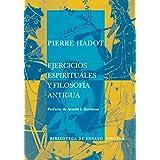 Ejercicios espirituales y filosofía antigua (Biblioteca de Ensayo / Serie mayor)