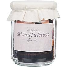la pleine conscience / Mindfulness : un mois de défi d'attention attentive