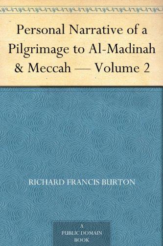 Descarga gratuita Personal Narrative of a Pilgrimage to Al-Madinah & Meccah — Volume 2 PDF