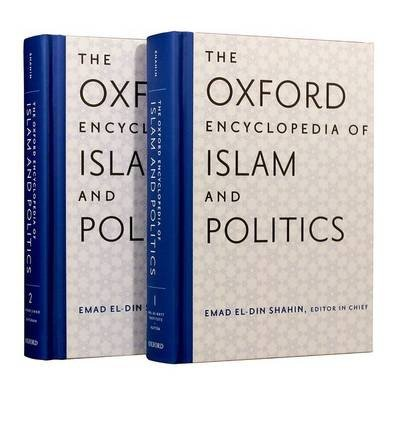 By Bearman, Peri J. ( Author ) [ The Oxford Encyclopedia of Islam and Politics: Two-Volume Set By Mar-2014 Hardcover