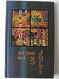Das Buch vom 3. Januar. Hundertwasser-Edition. Das Buch wurde in der Hundertwasser-Buchgestaltung hergestellt und stellt daher ein Unikat dar.