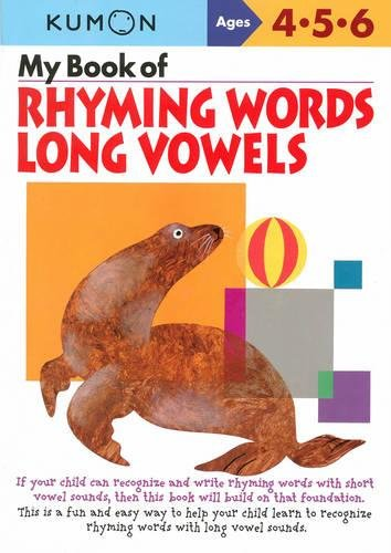 My Book Of Rhyming Words: Long Vowels (Kumon Workbooks)
