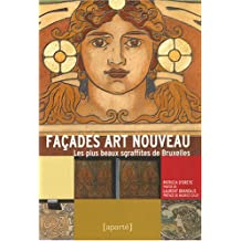 Façades Art nouveau: Les plus beaux sgraffites de Bruxelles
