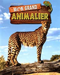 Mon grand animalier par Christine Pompéï