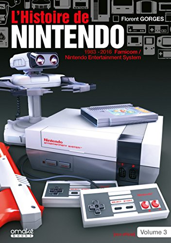 L'Histoire de Nintendo Vol03 (Non Officiel) - 1983/2016 Famicom/Nintendo Entertainment System (03)