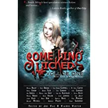 Something Wicked Anthology, Vol. One