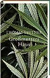 Buchinformationen und Rezensionen zu Großmutters Haus: Roman von Thomas Sautner