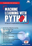 MACHINE LEARNING WITH PYTHON- An Approach to Applied Machine Learning