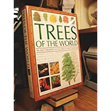Trees of the World: An Illustrated Encyclopedia and Identifier by Tony Russell (2007-05-03)