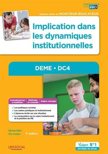 DEME - DC4. Implication dans les dynamiques institutionnelles - Modules - Diplôme d'État de Moniteur-éducateur