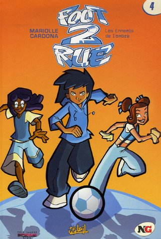 Foot 2 Rue, Tome 4 (Ancienne Edition)