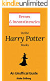 Errors and Inconsistencies in the Harry Potter Books: An Unofficial Guide
