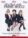 Il Club Delle Prime Mogli by Elizabeth Berkley