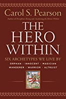 The Classic Guide, Updated for Our Contemporary World   A modern classic of Jungian psychology, The Hero Within has helped hundreds of thousands of people enrich their lives by revealing how to tap the power of the archetypes that exist within. Dr...